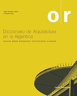 Diccionario de Arquitectura en la Argentina (o-r)